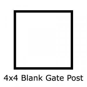 4x4 Blank Gate Post